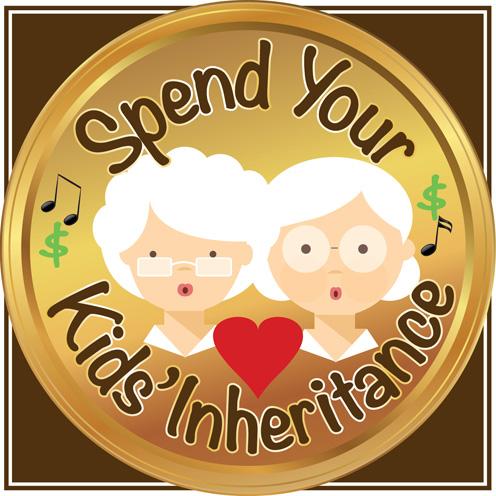 Spend Your Kids' Inheritance