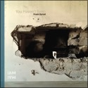 You Haven't Been album - Frank Horvat
