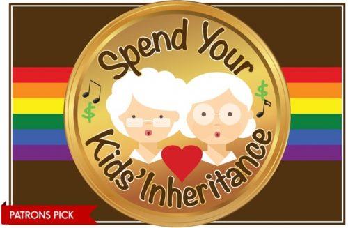 Patrons Pick - Spend Your Kids' Inheritance Musical - Toronto Fringe Festival 2019
