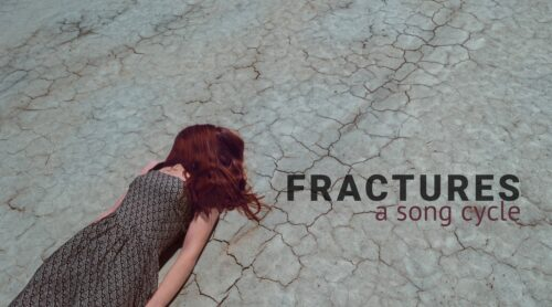 Fractures - a song cycle
