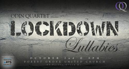 Lockdown Lullabies - Odin Quartet performs Unity in Distress
