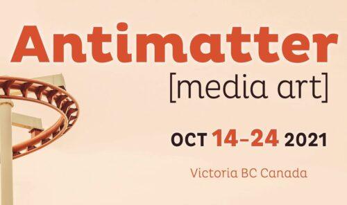 Antimatter media arts festival