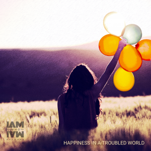 Happiness in a Troubled World album